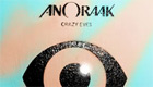 Paroles & vidéos : Anoraak - Crazy Eyes