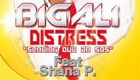Paroles & vidéos : Big Ali Feat. Shana P. - Distress