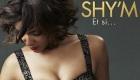 Paroles & vidéos : Shy'm - Et si