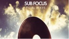 Paroles & vidéos : Tidal Wave ft. Alpines - Sub Focus