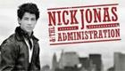 Paroles & vidéos : Nick Jonas & The Administration - Who I Am