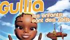 Paroles & vidéos : Gullia - Les Enfants Sont Des Rois