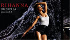 Paroles & vidéos : Rihanna - umbrella