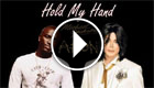 Michael Jackson - Hold My Hand (feat. Akon)