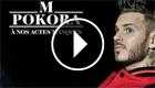 M.Pokora - A nos actes manqués