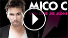 Mico C - You Leave Me Alone