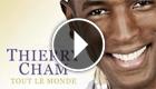 Thierry Cham - Tout le monde
