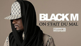 Black M - On s'fait du mal